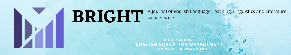 BRIGHT : A Journal of English Language Teaching, Linguistics and Literature